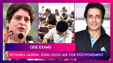 CBSE Exams: Priyanka Gandhi, Sonu Sood Ask For Postponement As Covid-19 Cases Surge