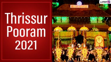 Thrissur Pooram 2021 Wishes And Greetings: WhatsApp Messages, HD Images And Wallpapers to Share on The Auspicious Day