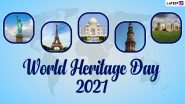 World Heritage Day 2021 Date, Theme and History: Know Significance of the Observance That Aims to Promote Global Historical Sites