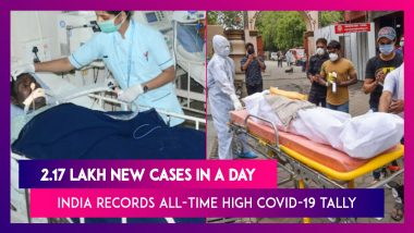 Coronavirus In India: With 2.17 Lakh New Cases, India Records All-Time High Covid-19 Tally In A Day, 1,185 Deaths In 24 Hours