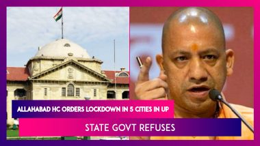 Allahabad HC Orders Lockdown In 5 Cities As Uttar Pradesh Overwhelmed With COVID-19 Surge, State Govt Refuses