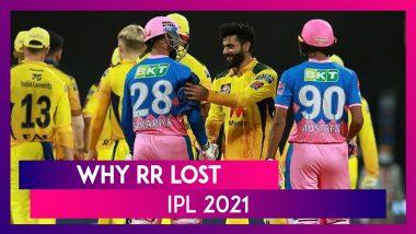 Chennai vs Rajasthan IPL 2021: 3 Reasons Why Rajasthan Lost