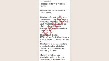 Viral WhatsApp Message Claiming Indian Armed Forces Has Built 1,000 Bedded COVID-19 Care Hospital Near Mumbai Airport Terminal 1 is Fake