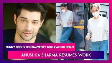Sunny Deol's Son Rajveer All Set To Make His Bollywood Debut, Anushka Sharma Resumes Work Post Pregnancy Break, Natasa Stankovic & Hardik Pandya Celebrate Son Agastya's 8-Month Anniversary
