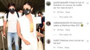 Ranbir Kapoor and Alia Bhatt Take a Vacay Together; Netizens Slam the Lovebirds for Taking a Maldives Trip in Midst of Pandemic