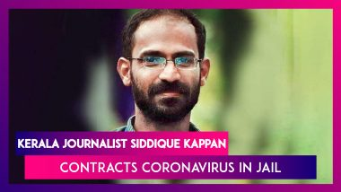Siddique Kappan, Kerala Journalist Contracts Coronavirus In Jail, Admitted To Hospital; Inmates In Jail Test Positive