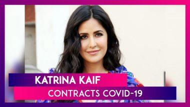 Katrina Kaif Is Latest Bollywood Star To Contract COVID-19