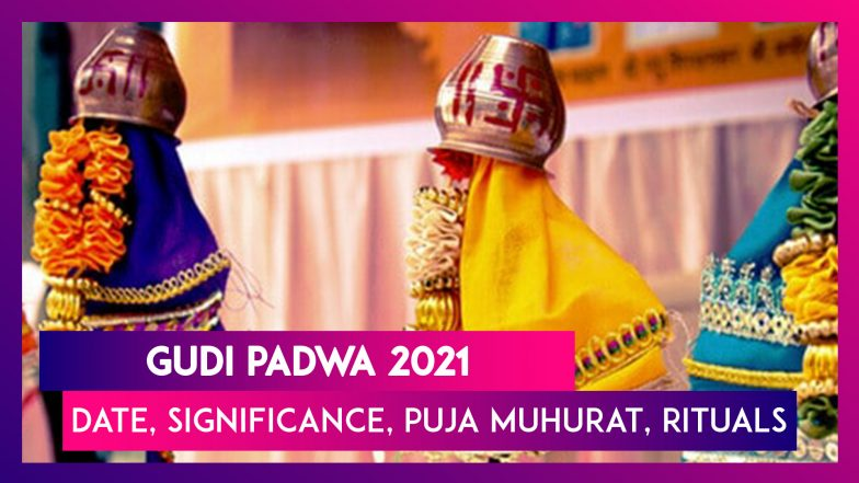 Gudi Padwa 2021: Date, History, Significance, Puja Muhurat, Rituals & All You Need To Know About The Marathi New Year