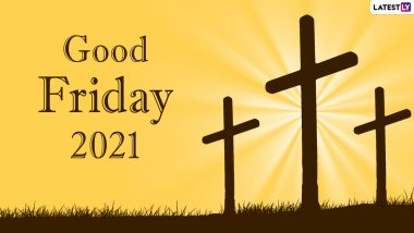 Good Friday 2021 Quotes, Bible Verses & Messages: Jesus Christ Photos, Telegram Pics & Images Commemorating Jesus' Crucifixion Ahead of Easter