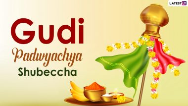Gudi Padwa 2021 Wishes in Marathi: Gudi Padwyachya Shubeccha Messages, Wallpapers, HD Images And Greetings to Send on Marathi New Year