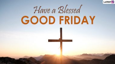 Good Friday 2021 Quotes, Holy Week Messages and Sayings Flood Twitter Timeline As Netizens Observe the Day Commemorating the Crucifixion of Jesus