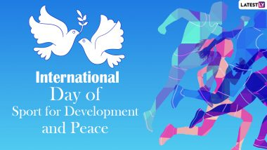 International Day of Sport for Development and Peace 2021: Date & Significance of the Day Highlighting The Importance of Sports
