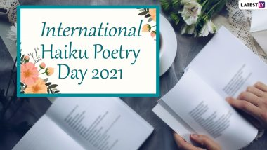 International Haiku Poetry Day 2021: What is Haiku Poetry? Here's All About the Art of Writing That Originated in Japan