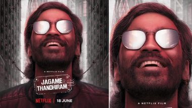 Jagame Thandhiram: Dhanush's Film to Arrive on Netflix in June