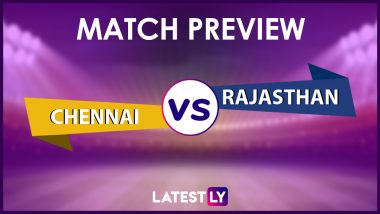 CSK vs RR Preview: Likely Playing XIs, Key Battles, Head to Head and Other Things You Need To Know About VIVO IPL 2021 Match 12