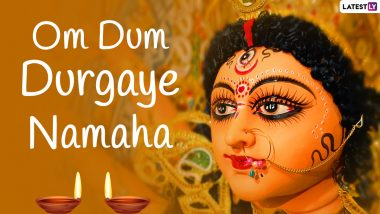 Chaitra Navratri 2021 Wishes, Greetings & Quotes: From 'Om Dum Durgaye Namaha' to 'Ya Devi Sarva Bhuteshu...' Nav Durga Mantras to Send as 'Happy Navaratri' Messages and Chant for Good Luck, Wealth & Happiness
