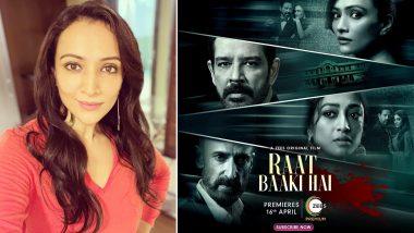 Raat Baaki Hai: Dipannita Sharma Talks About Shooting in Rajasthan for ZEE5's Thriller-Drama