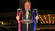 Barcelona Congratulates Ronald Koeman for Lifting First Trophy As the Club's Head Coach After Barca Beat Athletic Bilbao 4–0 To Win Copa Del Rey Title