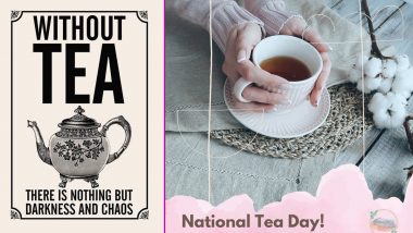 Happy National Tea Day 2021! Netizens Share Wishes, Greetings, Adorable Tea Pot Images, Messages, Tea Quotes, Memes & Jokes to Celebrate the Day