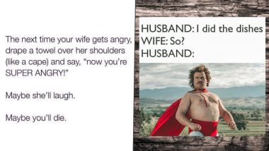 Husband Appreciation Day 2021 Funny Memes and Jokes: Hilarious Posts to Say 'Thank You' to Your Husband BUT Not Without Some Goofy Banter!
