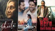 OTT Releases of The Week: Shakun Batra's Searching for Sheela on Netflix, Ekta Kapoor's His Storyy and Parth Samthaan's Mai Hero Boll Raha Hu on ZEE5, ALTBalaji and More
