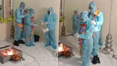 Madhya Pradesh Couple Takes Wedding Pheras in Ratlam Wearing PPE Kits After Groom Tests Positive for COVID-19 (Watch Video)