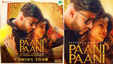 Paani Paani First Look Out! Jacqueline Fernandez and Badshah's Upcoming Track Promises To Be Fiery Hot!