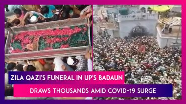 Zila Qazi's Funeral In UP's Badaun Draws Thousands, Social Distancing Goes For A Toss