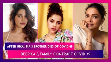 After Nikki Tamboli, Pia Bajpiee's Brother Dies Of COVID-19; Deepika Padukone & Family Contract Coronavirus