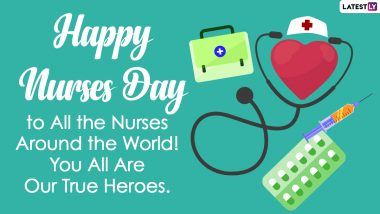 Happy National Nurses Day 2021 Wishes & Greetings: Send WhatsApp Stickers, National Nurses Week Messages, Thank You Quotes, Telegram HD Images, Signal Pics & GIFs to Appreciate the Healthcare Warriors