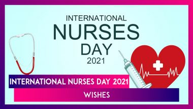 International Nurses Day 2021 Wishes & Messages to Observe Florence Nightingale Birth Anniversary