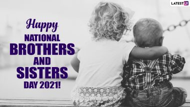 Happy National Brothers and Sisters Day 2021 Images & Wallpapers: Send These Wishes, Greetings, Funny Posts, Quotes, Messages, WhatsApp Stickers & GIFs To Celebrate The Day