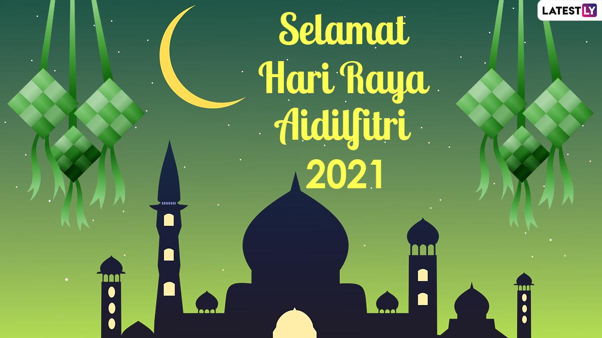 Selamat Hari Raya Aidilfitri 2021 Messages and WhatsApp ...