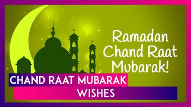 Chand Raat Mubarak 2021 Wishes, Greetings, HD Images & Eid Mubarak Messages to Send on Eid al-Fitr
