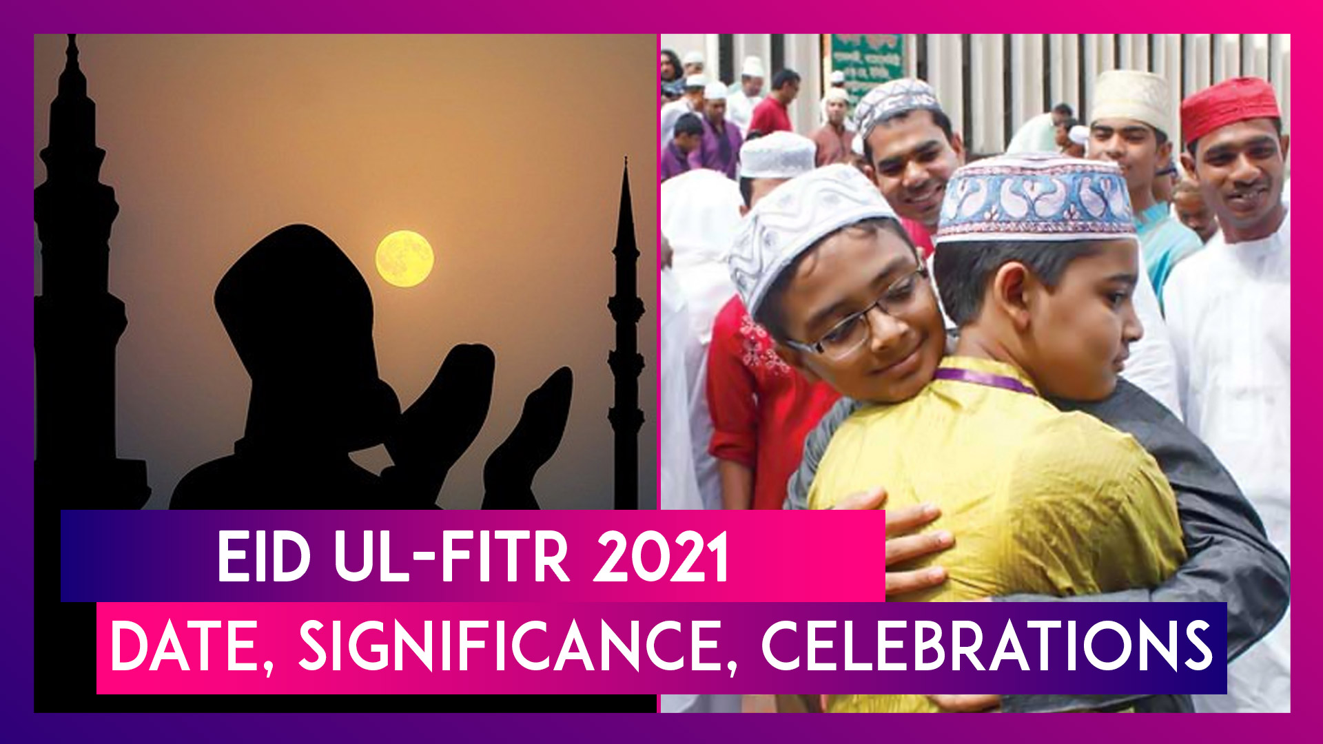 Eid ul-Fitr 2021: Date, Significance, Celebrations; Why India Celebrates Eid A Day After Middle East