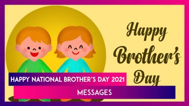 Brother's Day 2021 Messages, Sweet Quotes, HD Images and Greetings To Wish Happy Brother's Day