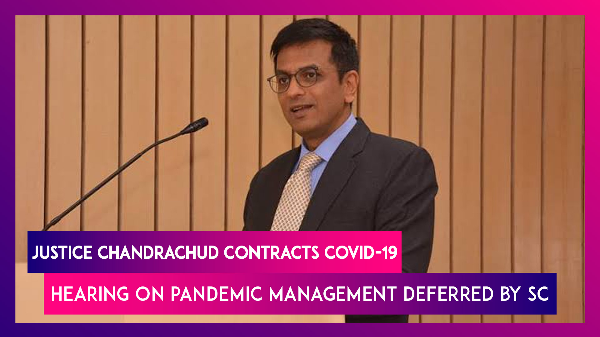 Justice Chandrachud Tests Positive For Covid-19, Hearing On Pandemic Management Deferred By Supreme Court