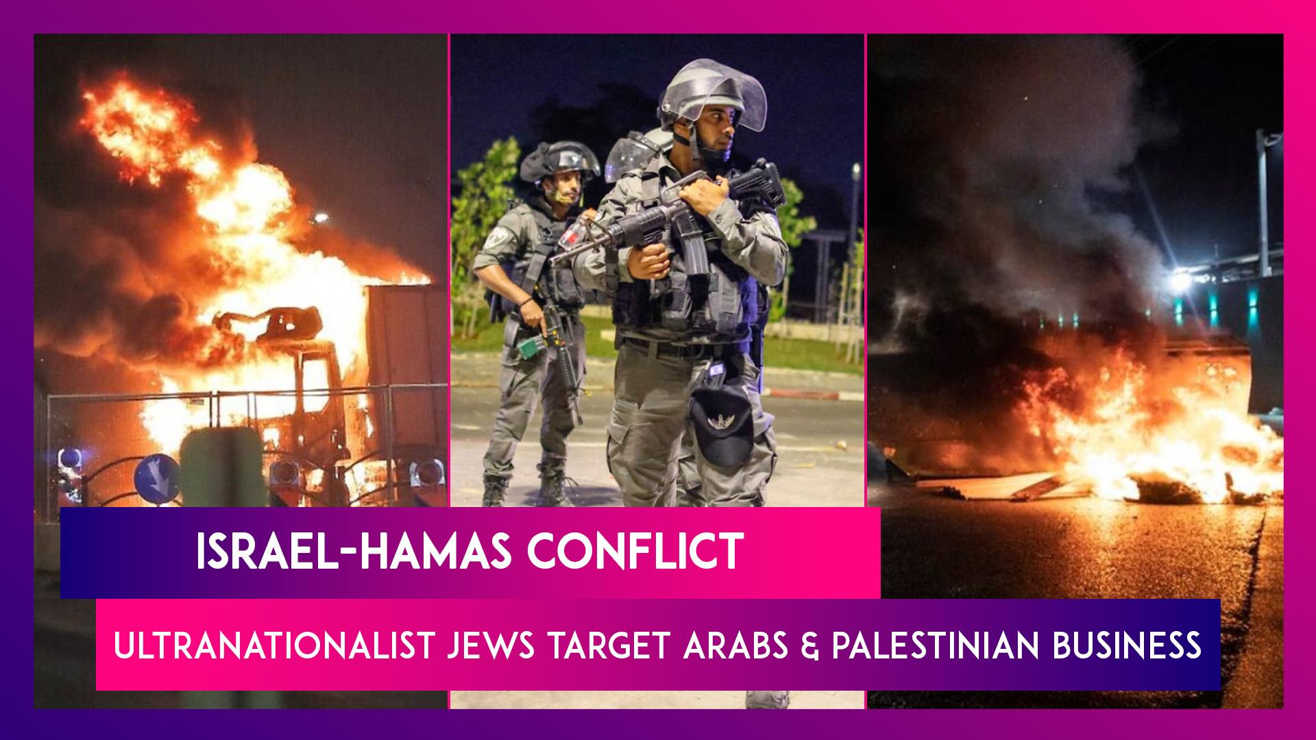 Israel-Hamas Conflict: Ultranationalist Jews Target Arabs & Palestinian Business As Violence Escalates