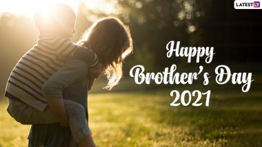 National Brother's Day 2021 (US) Wishes & HD Images: WhatsApp Messages, Facebook Quotes, GIF Greetings and SMS To Send to Your Brother