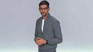Google I/O 2021: CEO Sundar Pichai Lays Down Roadmap for Future of Work for Millions Across the Globe