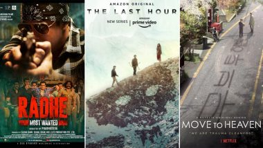 OTT Releases of The Week: Salman Khan's Radhe on ZEEPlex, Raima Sen's The Last Hour on Amazon Prime Video, Lee Jae-wook's Move to Heaven on Netflix and More