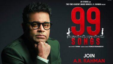 99 Songs: AR Rahman's Musical Drama to Arrive on Netflix on May 21 (Watch Trailer)