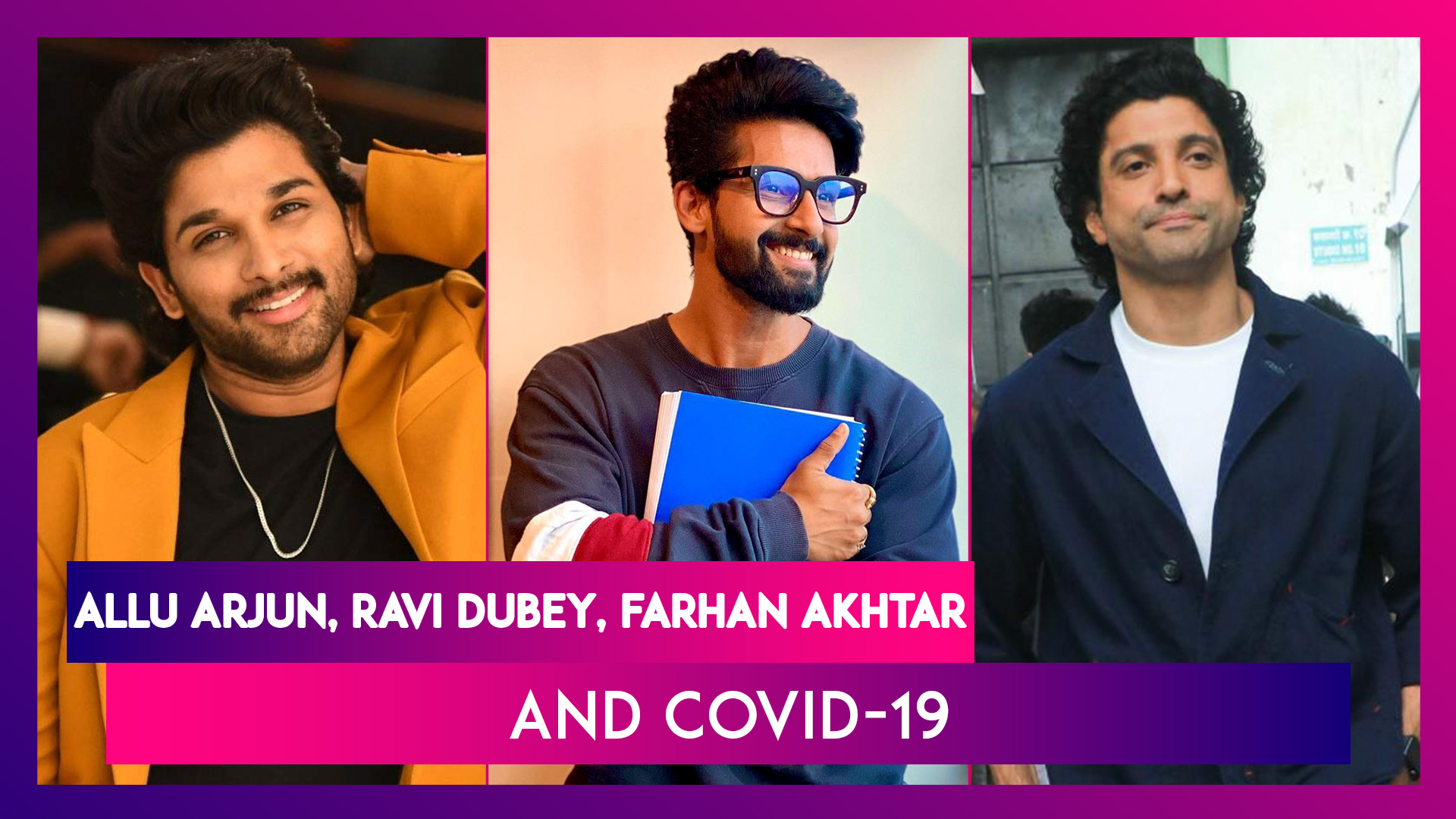 Allu Arjun Tests Negative For Covid-19; Ravi Dubey Contracts The Virus & Farhan Akhtar's Reply To Troll Who Called Him 'VIP Brat'