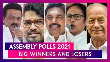 Big Winners And Losers Of Assembly Polls 2021: West Bengal, Tamil Nadu, Kerala & Assam
