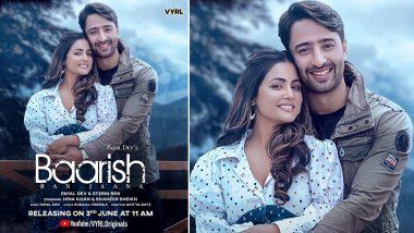 Baarish Ban Jaana: Hina Khan and Shaheer Sheikh's Song Poster Out; Romantic Ballad To Release on June 3!