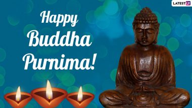 Happy Buddha Purnima 2021 Wishes and Greetings: Send Buddha Quotes, WhatsApp Stickers, GIFs, Messages, Telegram Pics, Wallpapers and HD Images to Celebrate Vesak