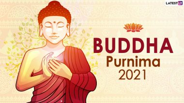 Buddha Purnima 2021 Date and Significance: When Is Vesak Celebrated This Year? Know Everything About the Festival Celebrating Gautama Buddha's Birthday