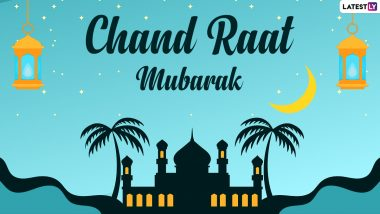Chand Raat Mubarak 2021 Messages: Share Eid al-Fitr Wishes, Eid Mubarak Greetings and Images to Mark the End of Ramadan