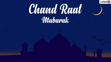 Chand Raat Mubarak 2021 Wishes: Share Eid al-Fitr Greetings, Happy Eid Messages and HD Images to Celebrate the End of Ramadan