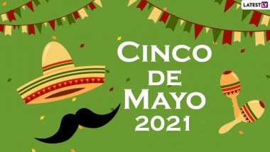 Cinco de Mayo 2021 HD Images & Wishes: Facebook Greetings, GIF Messages, WhatsApp Stickers & SMS to Celebrate Mexican Army's Victory Over the French Empire